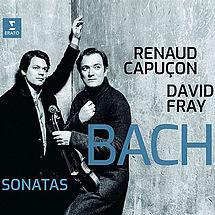 Renaud Capuçon und David Fray Bach: Sonaten für Violine & Klavier BWV 1016-1019