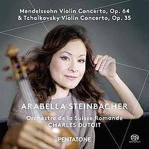Arabella Steinbacher Mendelssohn & Tschaikowsky Violinkonzerte