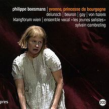 Philippe Boesmans Yvonne, Princesse de Bourgogne