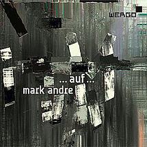 Marc Andre (geb. 1964): Auf (Triptych für großes Orchester)