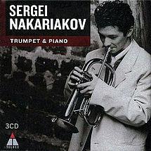 Sergei Nakariakov Trumpet & Piano