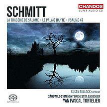 Florent Schmitt La Tragedie de Salome op. 50