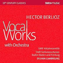 Hector Berlioz Vokalwerke mit Orchester