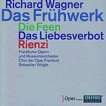 Wagner Das Frühwerk (3 frühe Opern)