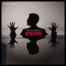 David Kadouch Revolution