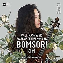 Bomsori Kim Wieniawski & Schostakowitsch