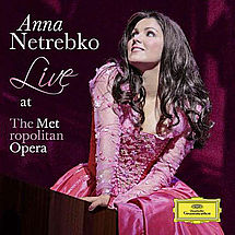 Anna Netrebko Live from the Metropolitan Opera