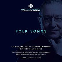 Symphoniker Hamburg »Folk Songs«