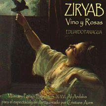 Ziryab – Vino y Rosas Eduardo Paniagua