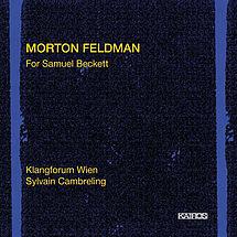 Morton Feldman For Samuel Beckett