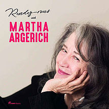 Rendezvous with Martha Argerich Liveaufnahmen Martha Argerich Festival Hamburg 2018