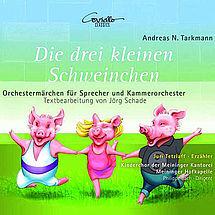 Andreas Tarkmann Die drei kleinen Schweinchen