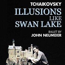 Hamburg Ballett Illusionens like Swan Lake (DVD)