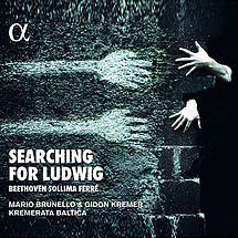Kremerata Baltica Searching for Ludwig