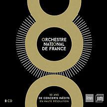 Orchestre National de France 80 Ans de Concerts Inedits