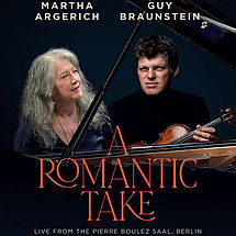 DVD Guy Braunstein & Martha Argerich – A Romantic Take