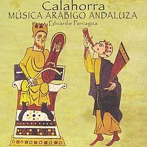 Calahorra: Musica Arabigo Andaluza Eduardo Paniagua