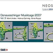 Donaueschinger Musiktage 2007 Vol. 3